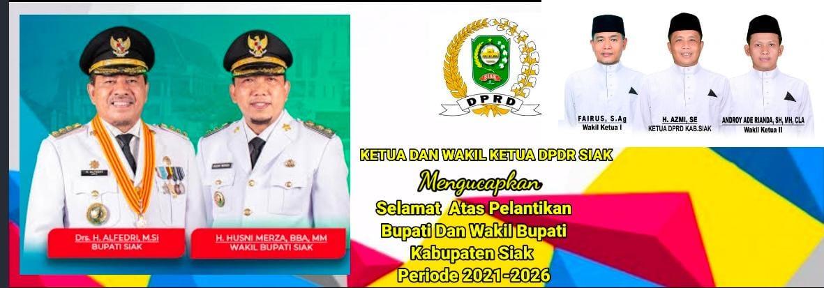Iklan Pelantikan Bupati Siak Dari DPRD Siak 2021